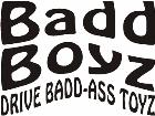 Bad Boyz Drive Bad Ass Toyz Decal