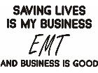 E M T Saving Lives Medical Decal