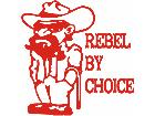 Rebel By Choice Decal